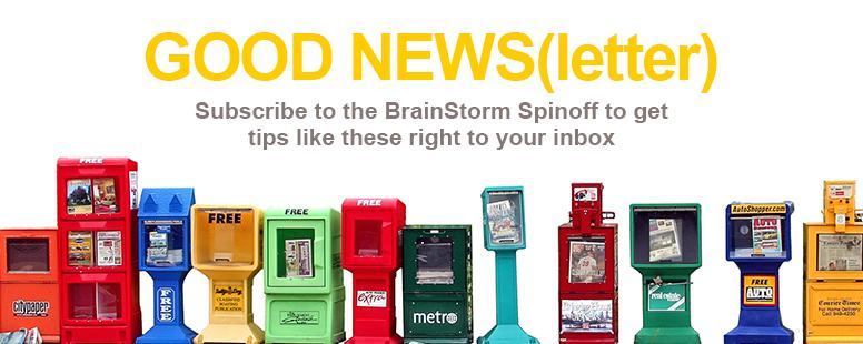 BrainStorm Spinoff Newsletter